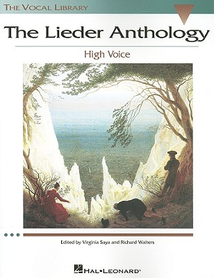 The Lieder Anthology By Saya, Virginia (EDT)/ Walters, Richard (EDT)