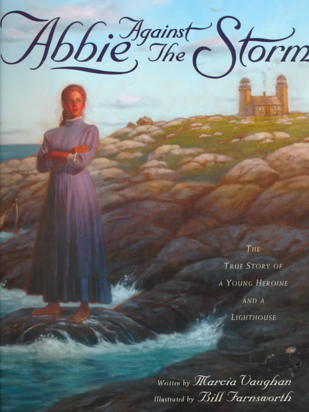Abbie Against the Storm By Vaughan, Marcia K./ Farnsworth, Bill (ILT)